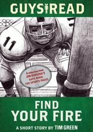 Guys Read: Find Your Fire: A Short Story from Guys Read: The Sports Pages - eBook