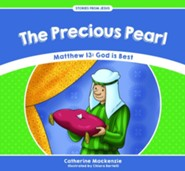 The Precious Pearl: Matthew 13 - God is Best