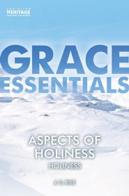 Aspects of Holiness: Holiness