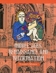 Veritas Press Middle Ages, Renaissance & Reformation Gr 4