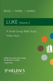 Read Mark Learn: Luke Vol. 2-A Small Group Bible Study