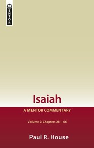 Isaiah: Volume 2, Chapters 28-66