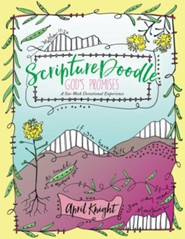 ScriptureDoodle God's Promises: A Jump-Start into Creative Expression of God's Faithfulness