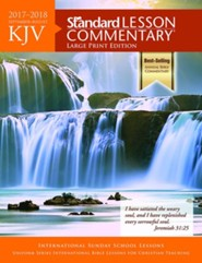 KJV Standard Lesson Commentary 2017-2018 Large Print Edition