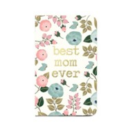 Best Mom Ever Journal, White with Floral