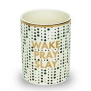 Wake Pray Slay Business Pencil Cup