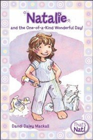 #1: Natalie and the One-of-a-Kind Wonderful Day!