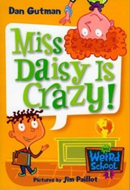 My Weird School #1: Miss Daisy Is Crazy! - eBook