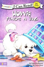 Howie Finds a Hug, My First I Can Read! (Shared Reading)