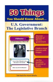 50 Things You Should Know About U.S. Government: The Legislative Branch Flash Cards