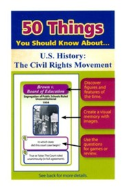 50 Things You Should Know About U.S. History: The Civil Rights Movement Flash Cards