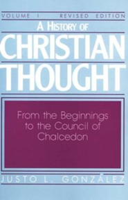 History of Christian Thought, Volume 1 Revised