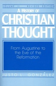 History of Christian Thought, Volume 2, Revised