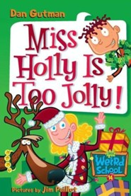 My Weird School #14: Miss Holly Is Too Jolly! - eBook