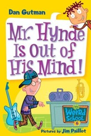 My Weird School #6: Mr. Hynde Is Out of His Mind! - eBook