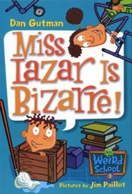 My Weird School #9: Miss Lazar Is Bizarre! - eBook