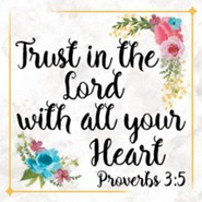 Trust In the Lord With All Your Heart Coaster
