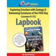 Apologia Exploring Creation with Zoology 2: Swimming Creatures of the 5th Day Lessons 6-13 Lapbook Kit