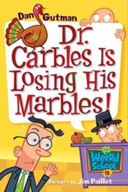 My Weird School #19: Dr. Carbles Is Losing His Marbles! - eBook