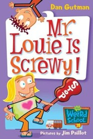 My Weird School #20: Mr. Louie Is Screwy! - eBook