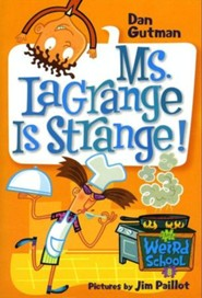 My Weird School #8: Ms. LaGrange Is Strange! - eBook