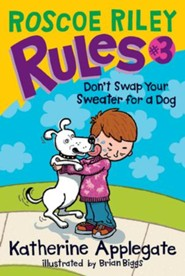 Roscoe Riley Rules #3: Don't Swap Your Sweater for a Dog - eBook