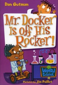 My Weird School #10: Mr. Docker Is Off His Rocker! - eBook