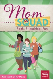 MomSquad Mini-Event Kit for Moms