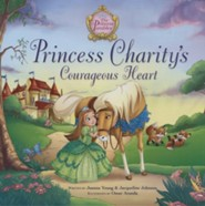 Princess Charity's Courageous Heart