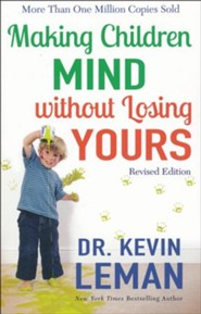 Making Children Mind without Losing Yours, revised edition