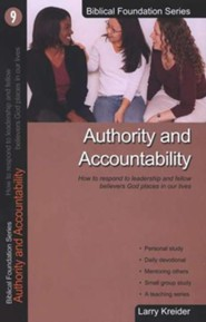 Authority and Accountability, Biblical Foundation Series