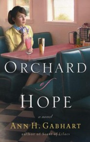 Orchard of Hope, Hollyhill Series #2 (rpkgd)