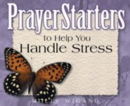 PrayerStarters to Help You Handle Stress / Digital original - eBook