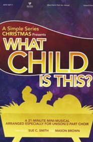 What Child Is This: A Simple Series Christmas (Choral Book)