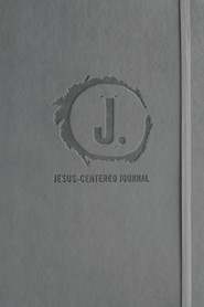 Jesus-Centered Journal-NLT, Charcoal