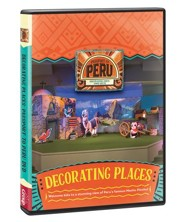 Passport to Peru VBS: Decorating Places DVD