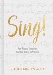 Sing! Why and How We Should Worship