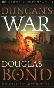 Duncan's War: Crown & Covenant Series #1