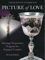 Picture of Love: Marriage Preparation for Engaged Couples, Engaged Handbook - revised edition