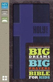 NIV Big Dreams, Big Prayers Bible for Kids--soft leather-look, blue with cross