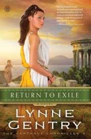Return To Exile, Carthage Chronicles Series #2