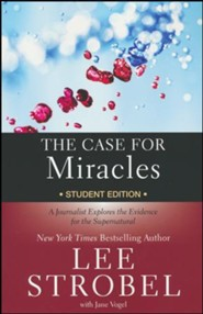 The Case for Miracles Student Edition
