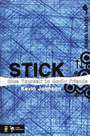 Stick: Glue Yourself to Godly Friends