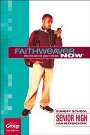 FaithWeaver Now: Senior High Handbook, Summer 2018