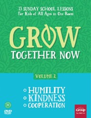 Grow Together Now, Volume 2: Humility, Kindness, Cooperation