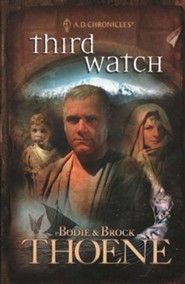 Third Watch, A.D. Chronicles Series #3