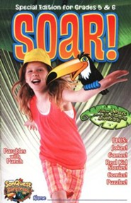 Soar! Student Magazine, Grades 5 and 6, Ages 10 to 12