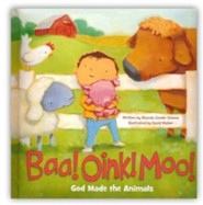 Baa! Oink! Moo! God Made the Animals  -     By: Rhonda Gowler Greene     Illustrated By: David Walker