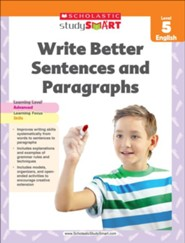 Scholastic Study Smart Write Better Sentences and Paragraphs Grade 5