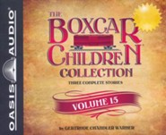 The Boxcar Children Collection Volume 15: The Mystery on Stage, The Dinosaur Mystery, The Mystery of the Stolen Magic - unabridged audiobook on CD